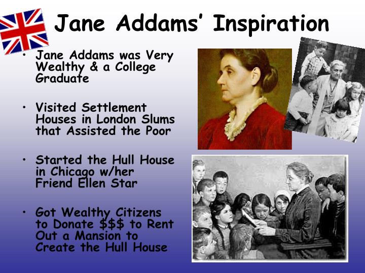 Jane Addams' Inspiration