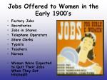 jobs offered to women in the early 1900 s