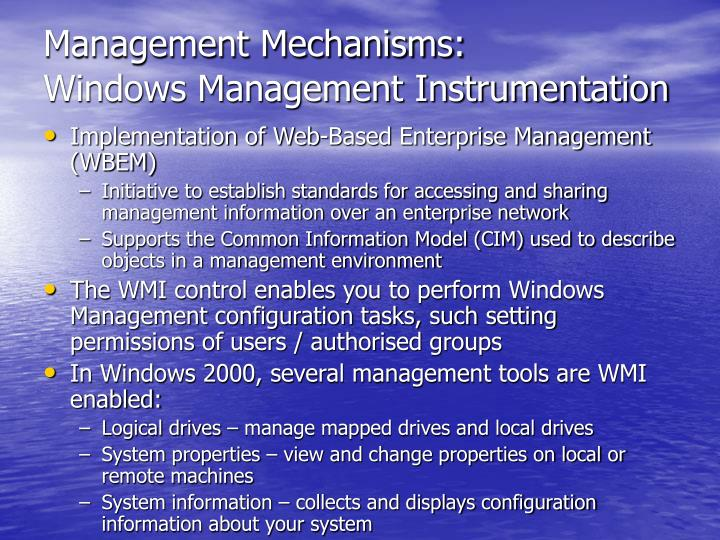 Management Mechanisms: