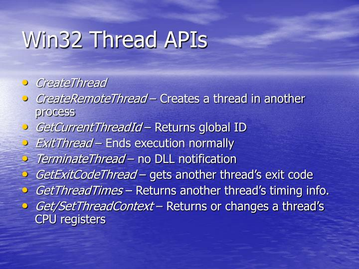 Win32 Thread APIs