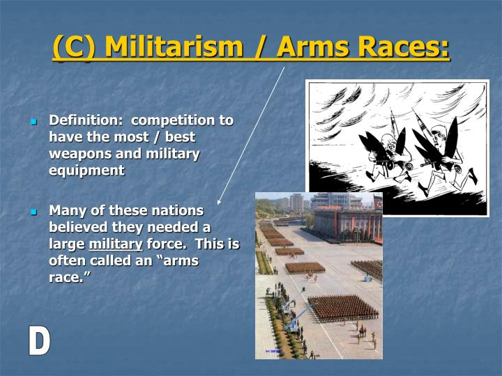 Definition:  competition to have the most / best weapons and military equipment