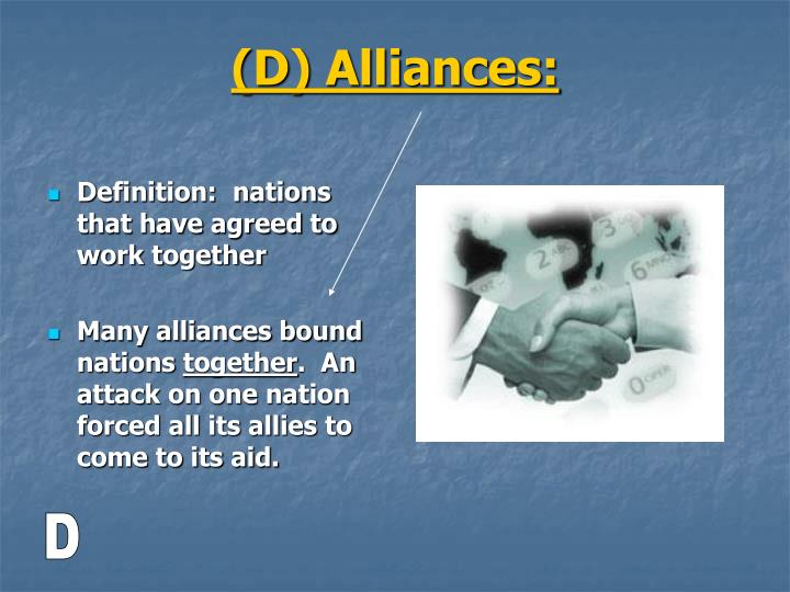 Definition:  nations that have agreed to work together