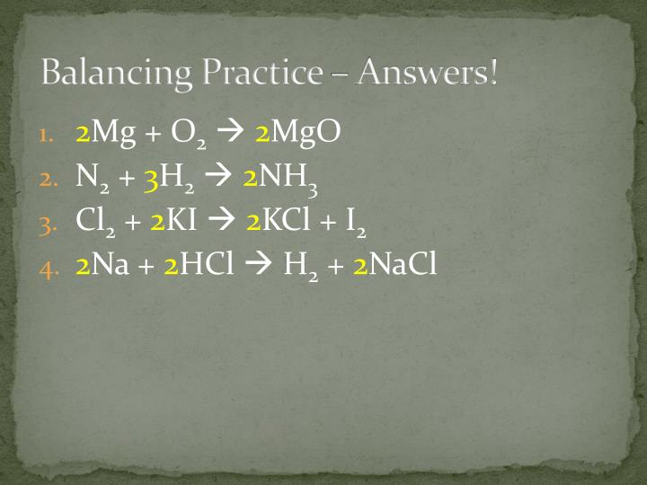 Balancing Practice – Answers!
