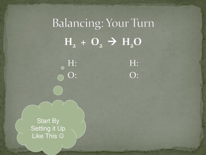 Balancing: Your Turn
