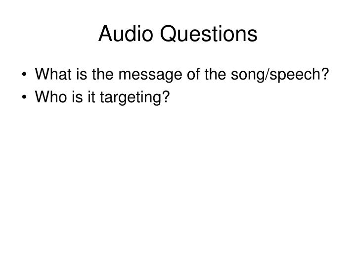 Audio Questions