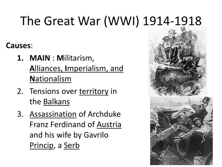 The Great War (WWI) 1914-1918
