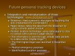 future personal tracking devices