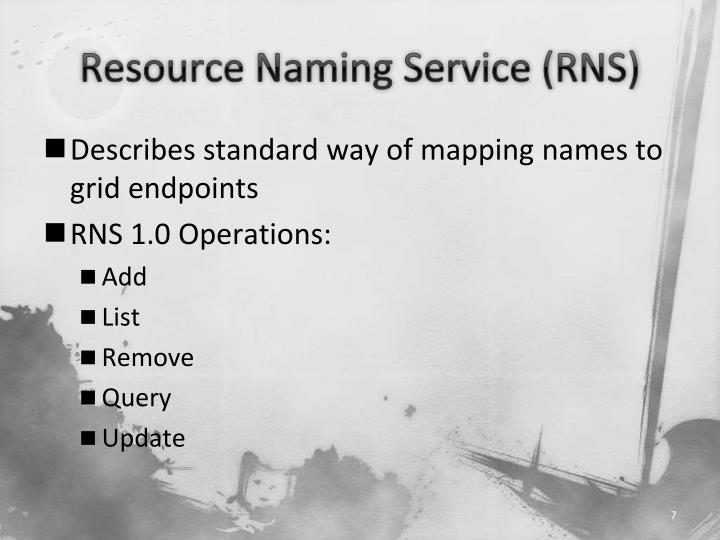 Resource Naming Service (RNS)