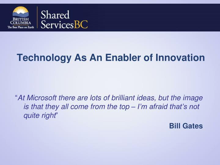 Technology As An Enabler of Innovation