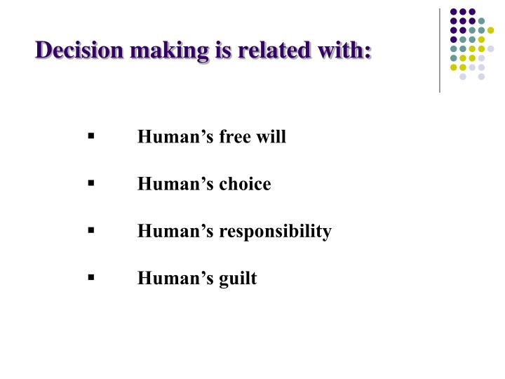 Decision making is related with: