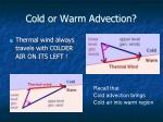 cold or warm advection