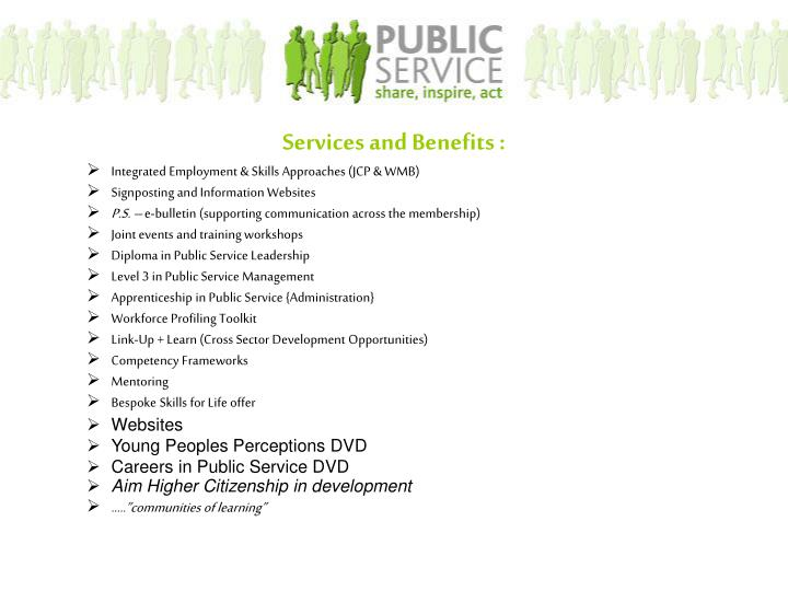 Services and Benefits :