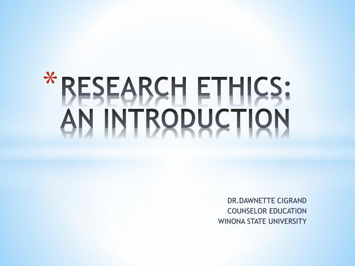 Research ethics an introduction