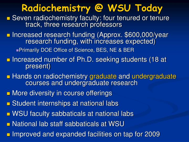 Radiochemistry @ WSU Today