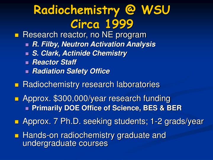 Radiochemistry @ WSU