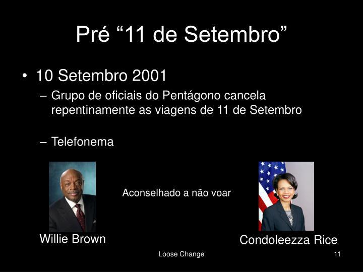 """Pré """"11 de Setembro"""""""