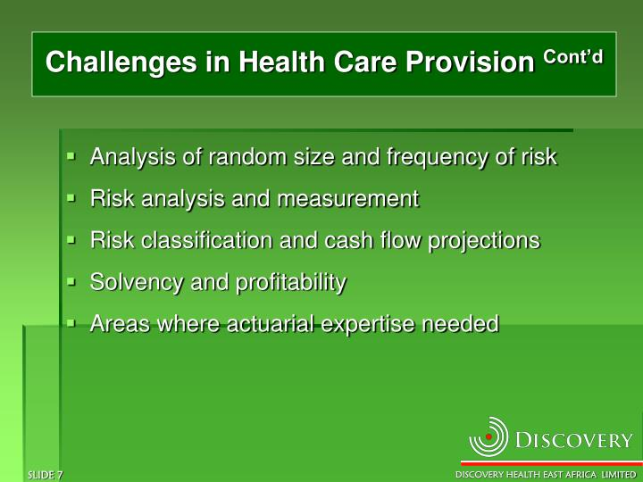 Challenges in Health Care Provision