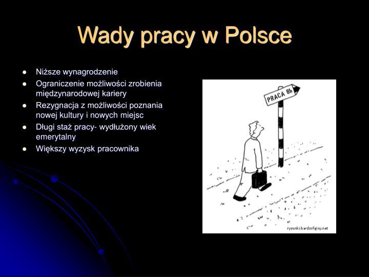 Wady pracy w Polsce