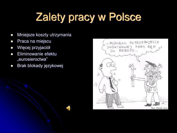 Zalety pracy w Polsce