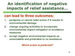 an identification of negative impacts of relief assistance