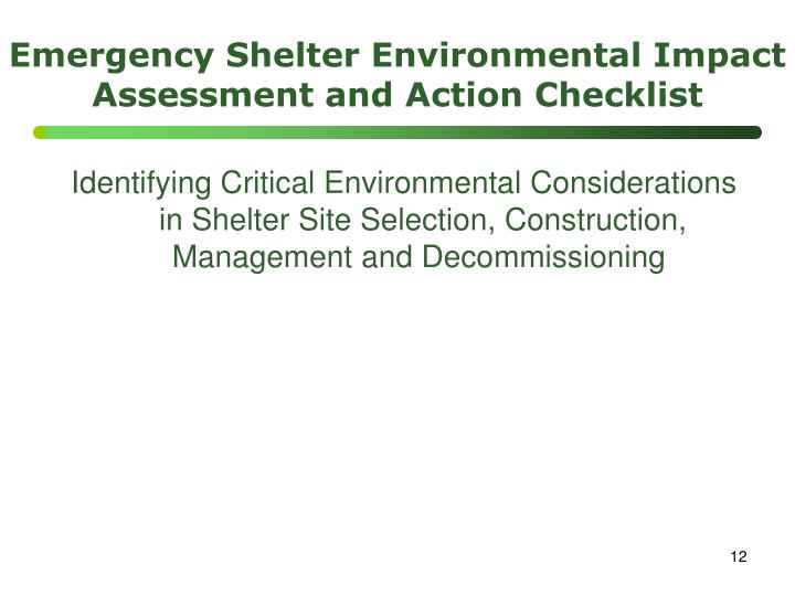 Emergency Shelter Environmental Impact Assessment and Action Checklist