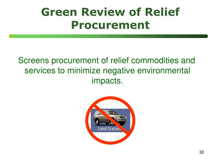 Green Review of Relief Procurement