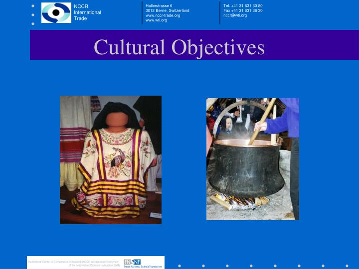 Cultural Objectives