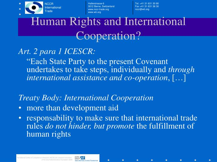 Human Rights and International Cooperation?