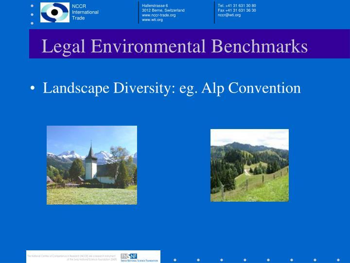 Legal Environmental Benchmarks