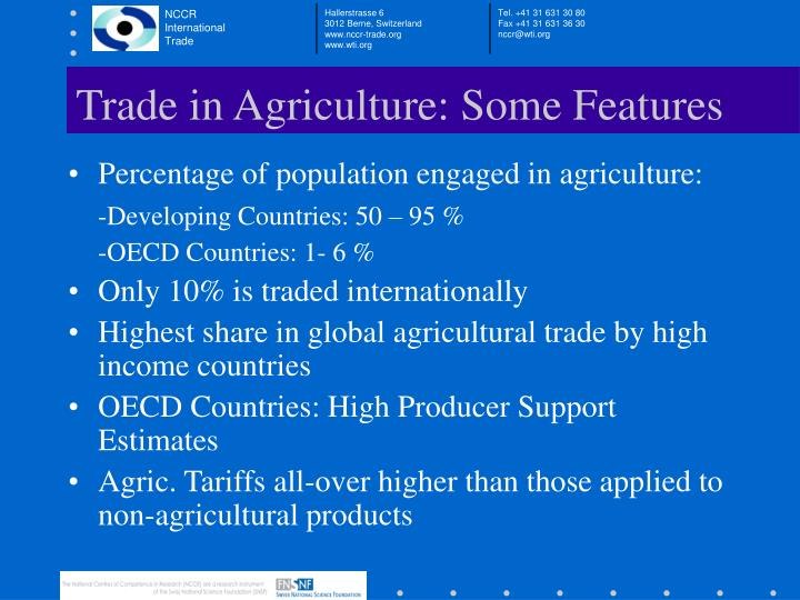 Trade in Agriculture: Some Features