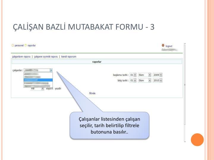 ÇALİŞAN BAZLİ MUTABAKAT FORMU - 3