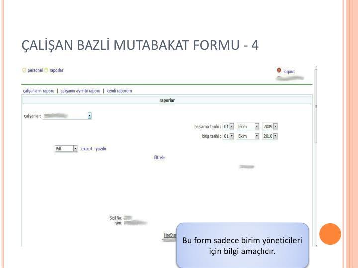 ÇALİŞAN BAZLİ MUTABAKAT FORMU - 4