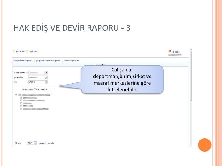 HAK EDİŞ VE DEVİR RAPORU - 3