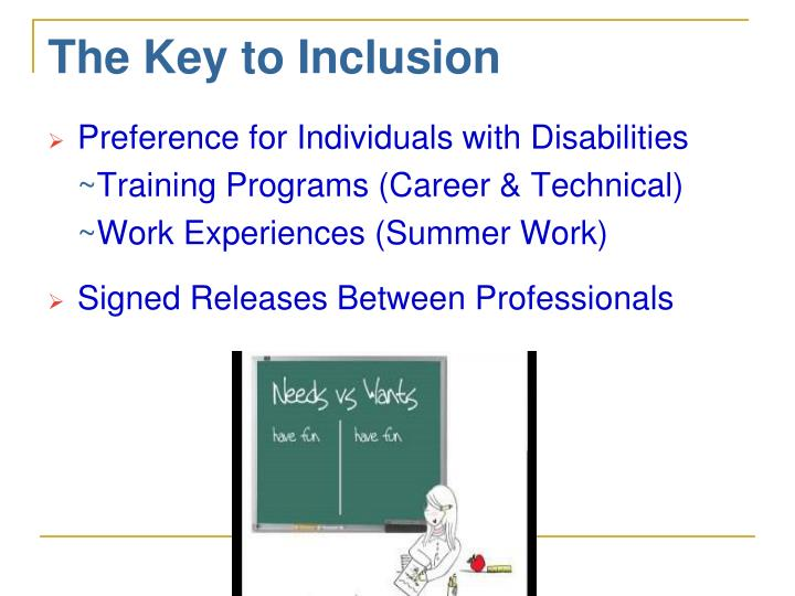 The Key to Inclusion