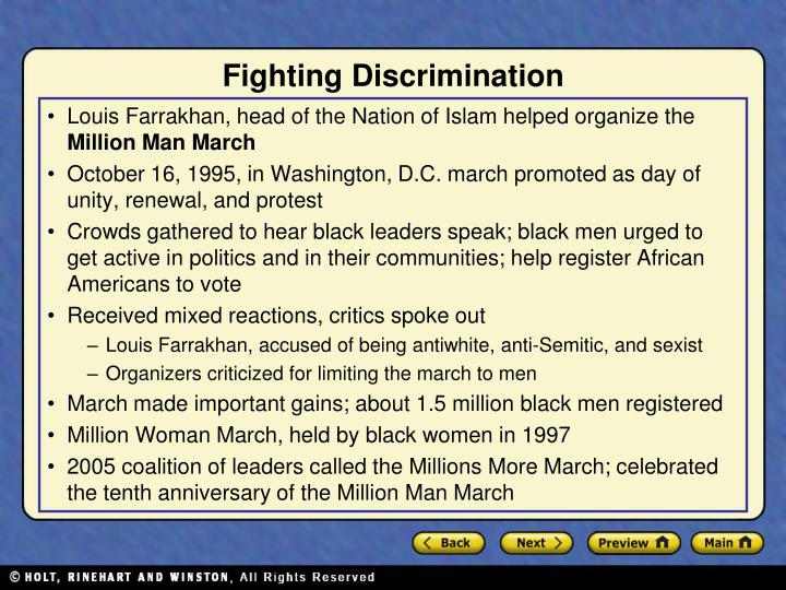 Louis Farrakhan, head of the Nation of Islam helped organize the