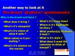 another way to look at it the brand platform questionnaire