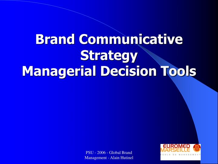 Brand Communicative Strategy