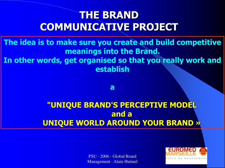 THE BRAND COMMUNICATIVE PROJECT