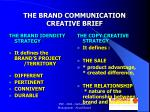 the brand communication creative brief