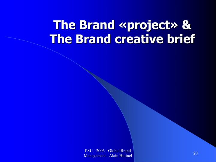 The Brand «project» &