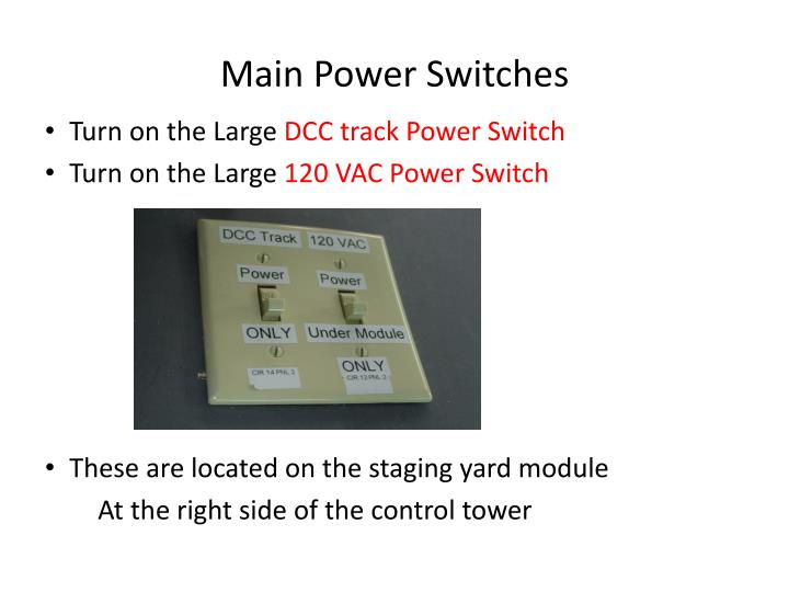 Main power switches