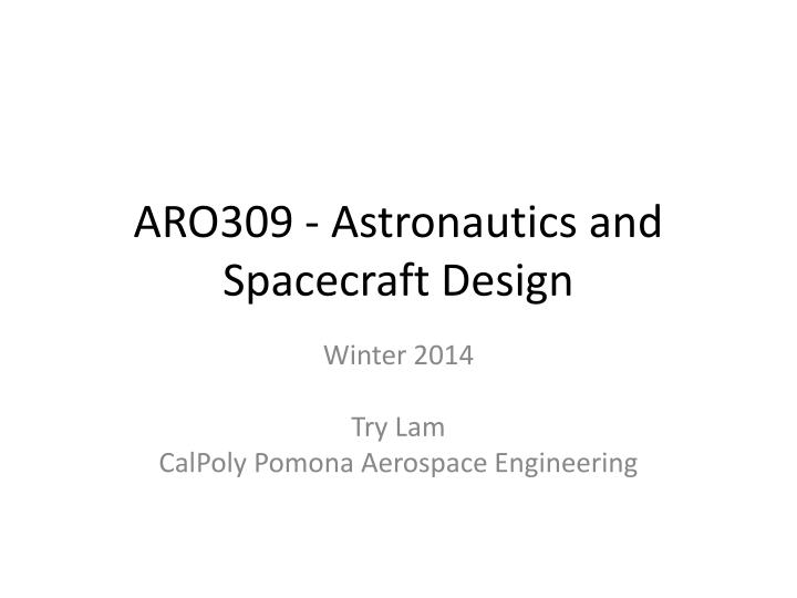 Aro309 astronautics and spacecraft design
