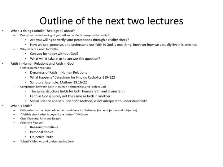 Outline of the next two lectures