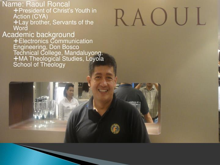 Name: Raoul Roncal
