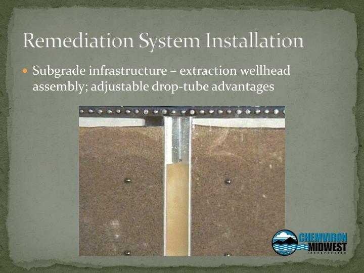 Remediation System Installation