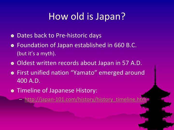 How old is Japan?