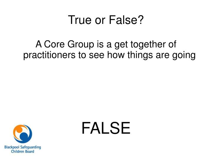 A Core Group is a get together of practitioners to see how things are going