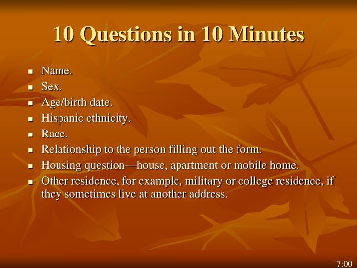 10 Questions in 10 Minutes