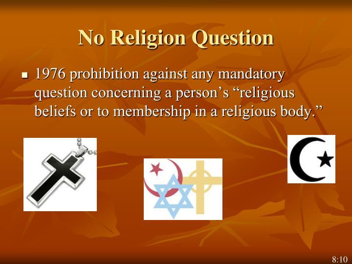No Religion Question