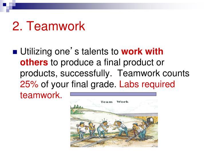 2. Teamwork